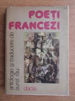 Aurel Rau - Poeti francezi
