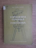 Anticariat: Aurel Russu - Topografia generala si forestiera