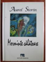 Anticariat: Aurel Storin - Morminte calatoare