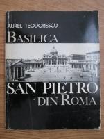 Aurel Teodorescu - Biserica San Pietro din Roma