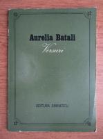 Aurelia Batali - Versuri