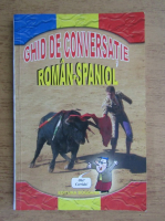 Aurelia Berusca - Ghid de conversatie roman-spaniol