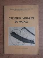 Aurelia Borcescu - Cresterea viermilor de matase