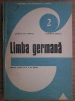 Aurelia Calugarita, Cornelia Danciu - Limba germana. Manual pentru anul II de studiu