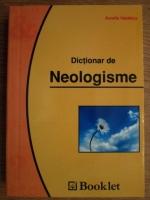 Anticariat: Aurelia Nedelcu - Dictionar de neologisme