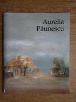 Aurelia Paunescu. Muzeul National Cotroceni