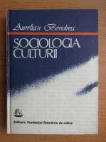 Aurelian Bondrea - Sociologia culturii