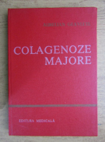 Anticariat: Aurelian Geavlete - Colagenoze majore