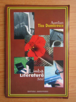 Anticariat: Aurelian Titu Dumitrescu - Limba, literatura, stil. Opinii culese intre 1987-1989