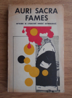 Anticariat: Auri Sacra Fames. Antologie de literatura romana antimonarhica