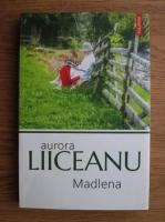 Aurora Liiceanu - Madlena