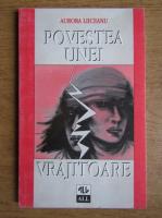 Aurora Liiceanu - Poveste unei vrajitoare