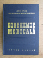 Anticariat: Aurora Popescu, Elena Cristea, Marcela Zamfirescu Gheorghiu - Biochimie medicala