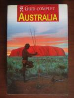 Anticariat: Australia. Ghid complet