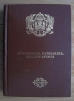 Anticariat: Autocefalie, patriarhie, slujire sfanta
