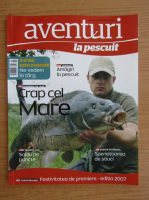 Aventuri la pescuit, anul V, nr. 70, mai 2008