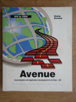Avenue. Customization and application development for ArcView GIS