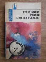 Anticariat: Avertisment pentru linistea planetei