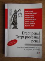 Avram Filipas, Constantin Mitrache, Valerian Cioclei - Drept penal. Drept procesual penal. Teste grila pentru examene de an si examenul de licenta (2003)