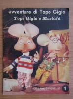 Avventure di Topo Gigio. Topo Gigio e Mustafa