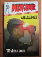 Axel Kilgore - Ultimatum