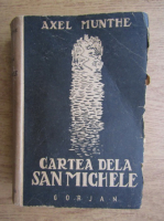 Anticariat: Axel Munthe - Cartea de la Saint Michele (1945)