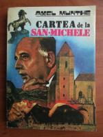 Anticariat: Axel Munthe - Cartea de la San Michele