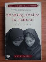 Anticariat: Azar Nafisi - Reading Lolita in Tehran