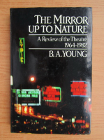 Anticariat: B. A. Young - The mirror up to nature