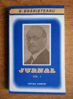 B. Branisteanu - Jurnal (volumul 1)