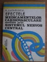 B. Cuparencu - Efectele medicamentelor cardiovasculare mediate prin sistemul nervos central
