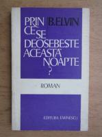 Anticariat: B. Elvin - Prin ce se deosebeste aceasta noapte?