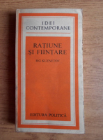 B. G. Kuznetov - Ratiune si fiintare