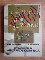 Anticariat: B. H. Bransden - Introducere in mecanica cuantica