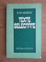 Anticariat: B. M. Kedrov - Texte selctate