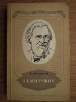 Anticariat: B. Moghilevski - I. I. Mecinikov. Viata unui mare biolog rus