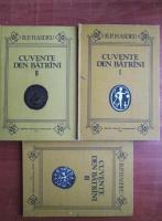 Anticariat: B. P. Hasdeu - Cuvente den batrani (3 volume)