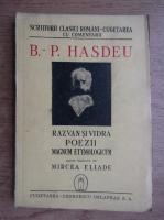 B. P. Hasdeu - Razvan si Vidra. Poezii (1944)