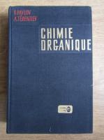Anticariat: B. Pavlov - Chimie organique