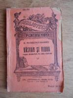 B. Petriceicu Hasdeu - Rasvan si Vidra. Poema dramatica in 5 canturi (1932)