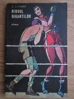 Anticariat: B. Schulberg - Ringul gigantilor