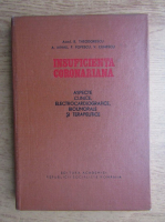 Anticariat: B. Theodorescu - Insuficienta coronariana. Aspecte clinice, electrocardiografice, bioumorale si terapeutice