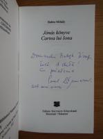 Anticariat: Babits Mihaly - Cartea lui Iona (cu autograful autorului)