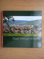 Anticariat: Bad Mergentheim. Portrat einer Stadt