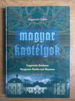 Anticariat: Bagyinszki Zoltan - Magyar kastelyok
