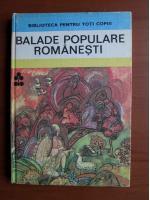 Anticariat: Balade populare romanesti