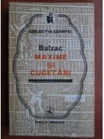 Balzac - Maxime si cugetari