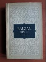 Balzac - Opere (volumul 1)