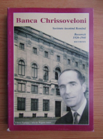 Banca Chrissoveloni. Societate anonima romana, Bucuresti 1920-1948, documente