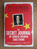 Anticariat: Bao Pu - Prisoner of the state. The secret journal of chinese premier Zhao Ziyang